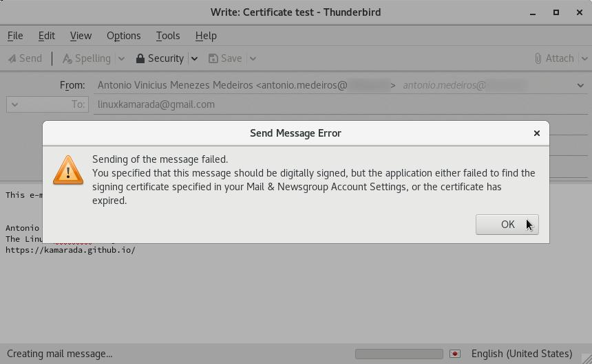Send Message Error. Sending of message failed. You specified that this message should be digitally signed, but the application either failed to find the signing certificate specified in your Mail & Newsgroup Account Settings, or the certificate has expired.